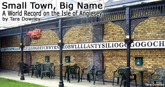 Small Town, Big Name: A World Record on the Isle of Anglesey